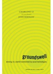 Groundswell book cover. Charlene Li and Josh Bernoff